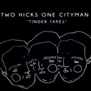 Two Hicks One Cityman
