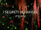 "alt="" I Segreti di Hansel album cover atacama""/"
