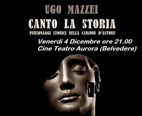 Canto la storia con Ugo Mazzei